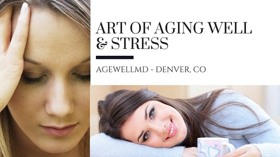 The Art of Aging Well and Stress
